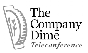 The Company Dime Teleconference